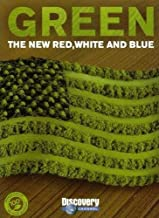 Green: The New Red, White and Blue