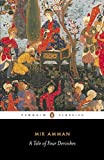 A Tale of Four Dervishes (Penguin Classics)