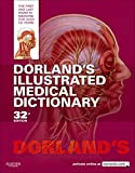 Dorland's Illustrated Medical Dictionary (Dorland's Medical Dictionary) 32nd edition