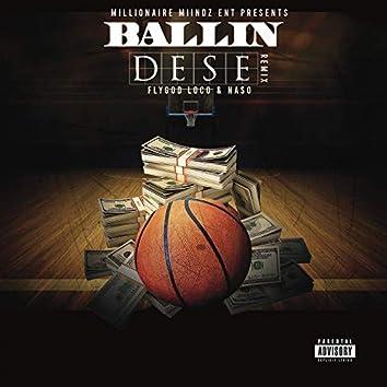 Ballin Dese Remix (feat. Naso)