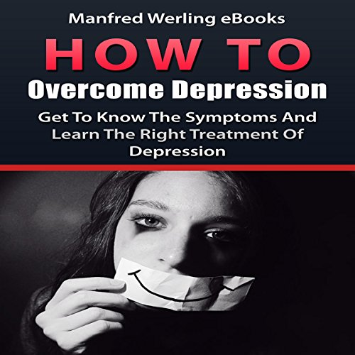 How to Overcome Depression audiobook cover art
