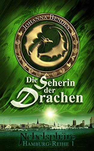 Nebelsphäre - Die Seherin der Drachen (Hamburg-Reihe 1)