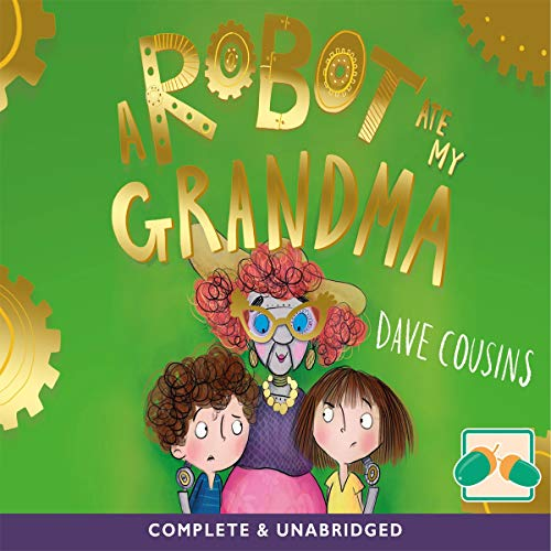 A Robot Ate My Grandma cover art
