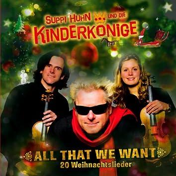 All That We Want - 20 Weihnachtslieder