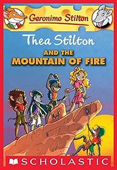 Thea Stilton and the Mountain of Fire (Thea Stilton Graphic Novels Book 2) by [Thea Stilton]