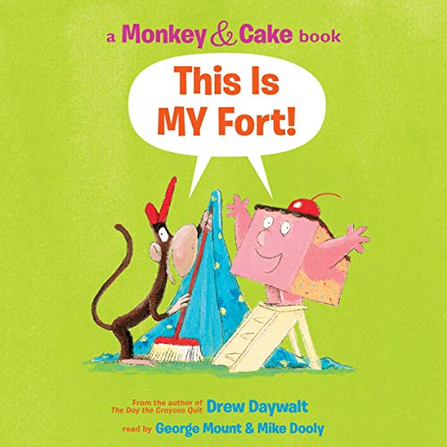 Monkey and Cake: This Is My Fort cover art