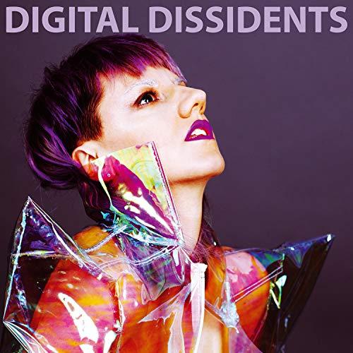 Digital Dissidents [Explicit]