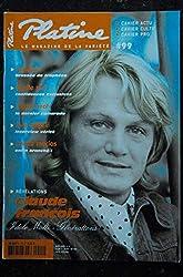 Platine 99 * 2003 03 * CLAUDE FRANCOIS Renaud Axelle RED Jean FERRAT Eve ANGELI Enrico Macias