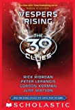 The 39 Clues Book 11: Vespers Rising (English Edition)