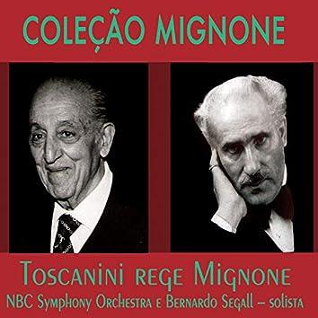 Coleção Mignone, Vol. 14: Toscanini Rege Mignone