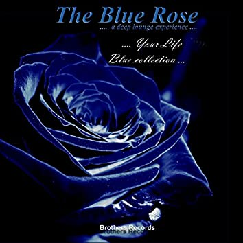 Your Life (Blue Collection.... A Deep Lounge Experience ....)