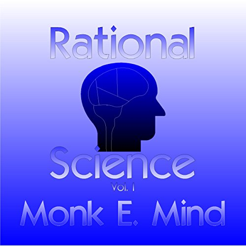 Rational Science, Vol. I audiobook cover art