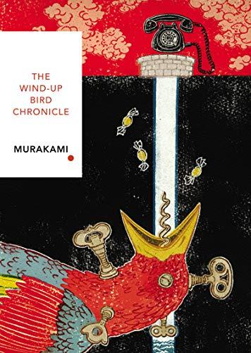 The Wind-Up Bird Chronicle: Vintage Classics Japanese Series [Lingua Inglese]