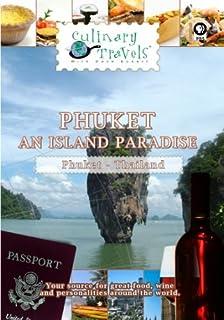 Culinary Travels Phuket-An Island Paradise Thailand [DVD] [2012] [NTSC] by Dave Eckert
