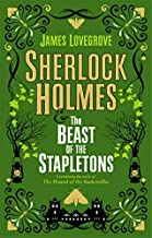 Sherlock Holmes and The Beast of the Stapletons: A brand-new original Sherlock Holmes story