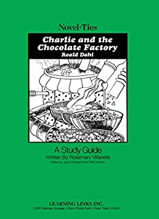 Charlie and the Chocolate Factory: Novel-Ties Study Guide