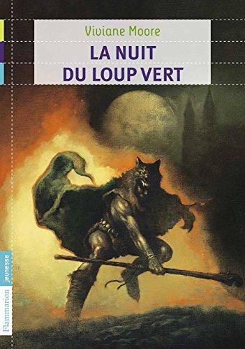 Au temps noir des fléaux (Tome 2) - La nuit du loup vert