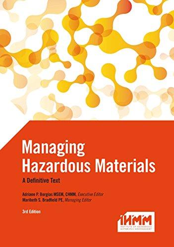 Managing Hazardous Materials A Definitive Text