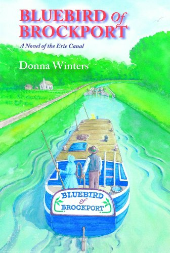 Bluebird of Brockport, A Novel of the Erie Canal (Great Lakes Romances Book 16) by [Donna Winters, Janet W. Butler]