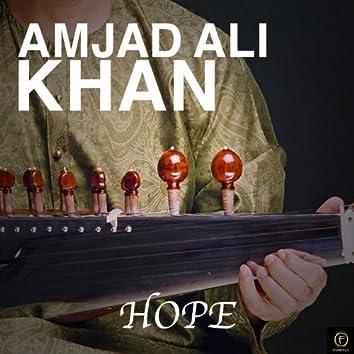 Amjad Ali Khan, Hope