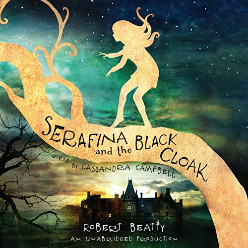 Serafina and the Black Cloak audiobook cover art