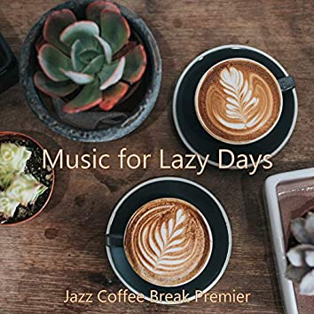 Music for Lazy Days
