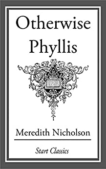 Otherwise Phyllis by [Meredith Nicholson]