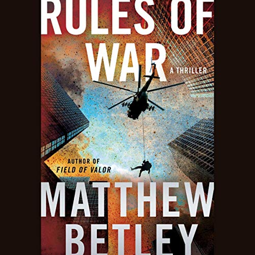 Rules of War     A Thriller (The Logan West Thrillers, Book 4)              De :                                                                                                                                 Matthew Betley                               Lu par :                                                                                                                                 George Newbern                      Durée : 11 h     Pas de notations     Global 0,0