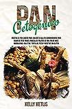 Pan Cetogénico: Recetas de Pan Casero para una Dieta Baja en Carbohidratos para Bajar de Peso: Panes, Panecillos, Palitos de Pan, Pan de Maíz, ... y Recetas Sin Gluten (1) (Dieta Cetogenica)