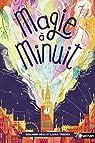 Magie à minuit, tome 1 par Trinder