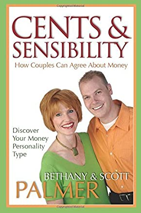Cents & Sensibility: How Couples Can Agree about Money by Scott Palmer (2005-03-29)