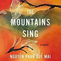 The Mountains Sing audio book
