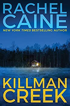 Killman Creek (Stillhouse Lake Book 2) by [Rachel Caine]