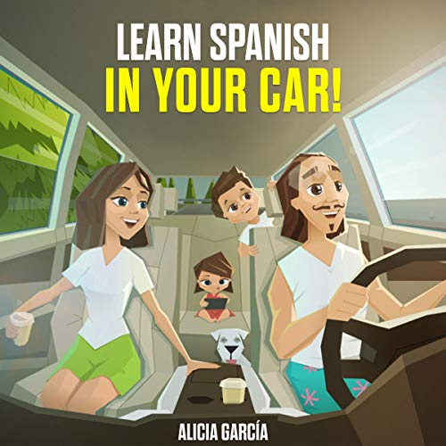 『Learn Spanish in Your Car!』のカバーアート