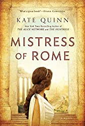 Books Set in Rome: Mistress of Rome by Kate Quinn. rome books, rome novels, rome literature, rome fiction, rome historical fiction, ancient rome books, rome books fiction, best rome novels, best rome fiction, ancient rome fiction, ancient rome novels, roman authors, best books set in rome, popular books set in rome, books about rome, rome reading challenge, rome reading list, rome travel, rome history, rome travel books, rome books to read, novels set in rome, books to read about rome, books to read before going to rome, books set in italy, italy books