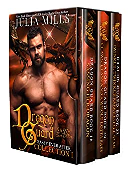 Dragon Guard: Sassy Ever After (Collection Book 1) by [Julia Mills]