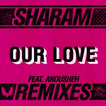 Our Love: The Remixes
