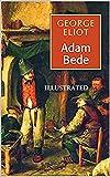 Adam Bede Illustrated (English Edition)