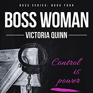 Boss Woman, Volume 4                   Written by:                                                                                                                                 Victoria Quinn                               Narrated by:                                                                                                                                 Samantha Cook,                                                                                        Michael Ferraiuolo                      Length: 6 hrs and 47 mins     Not rated yet     Overall 0.0