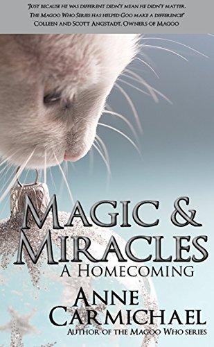 Magic & Miracles: A Homecoming (Magoo Who? Book 4)