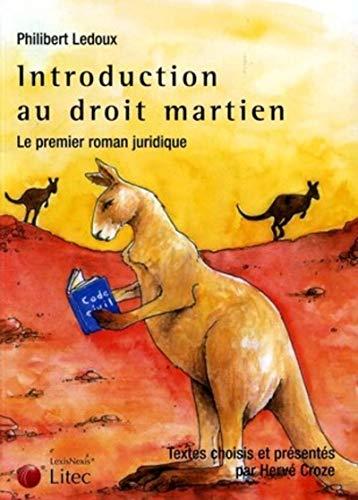 Introduction au droit martien : Le premier roman juridique