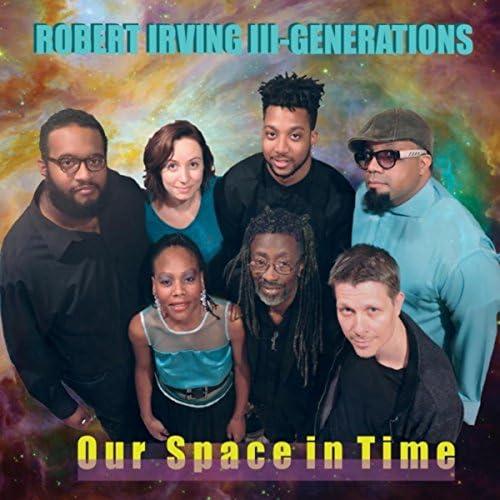 Robert Irving III Generations