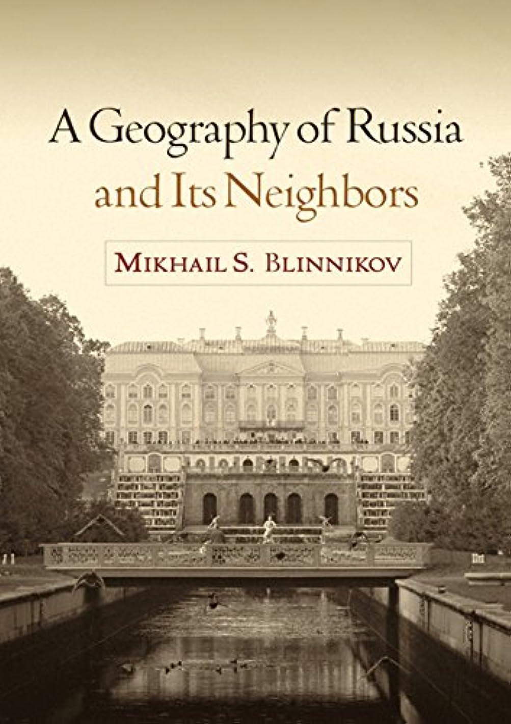 下位オリエントノイズA Geography of Russia and Its Neighbors (Texts in Regional Geography) (English Edition)