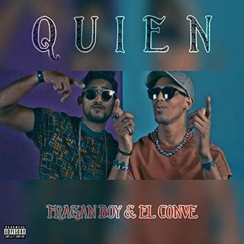 Quien (feat. El Conve)
