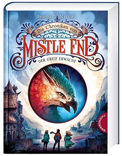 Der Greif erwacht:   Fantasy für Kinder ab 10, ein magisches Abenteuer in Schottland (1) (Die Chroniken von Mistle End, Band 1)