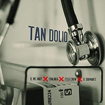 Tan Dolio (feat. Chalaka Flow, Tylo Crow & el Diamante)
