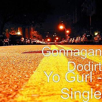 Yo Gurl