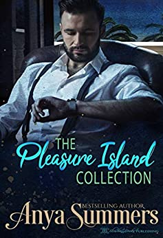 The Pleasure Island Collection by [Anya Summers, Blushing Books]