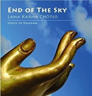 End of the Sky: Songs of Dharma by Lama Karma Chotsu (2009-07-14)