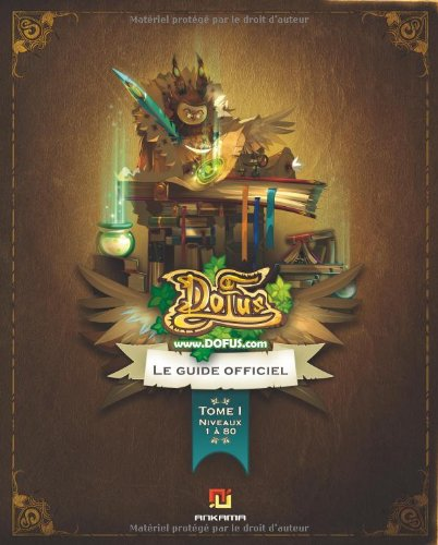 Guide officiel Dofus, Tome 1